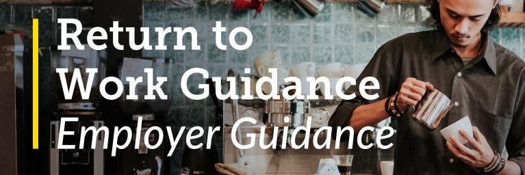 Return to Work Guidance for Employers