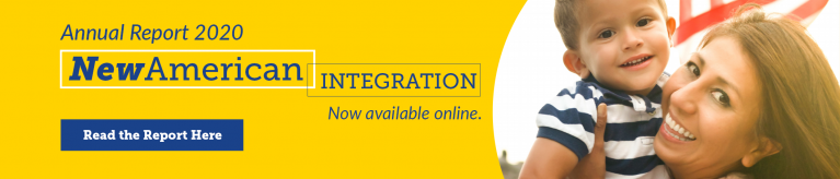 New American Integration Annual Report now available online, read the report here