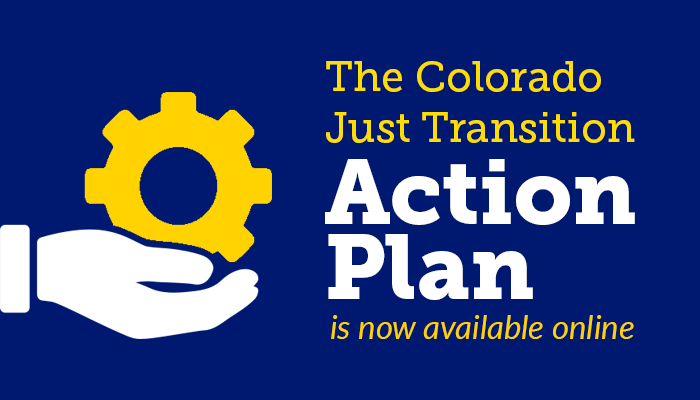 The Colorado Just Transition Action Plan is now available online